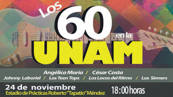 Los 60 en la UNAM