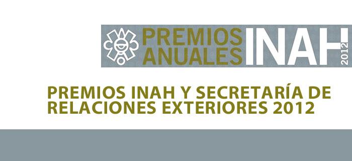 Premio Edmundo O´gorman 2012 del INAH