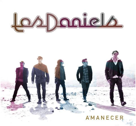 Amanecer, el tour de Los Daniels