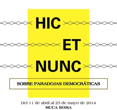 Hic et Nunc: Aquí y Ahora