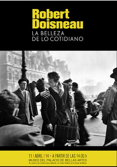 Exposición fotográfica, La belleza de lo cotidiano. Palacio de Bellas Artes